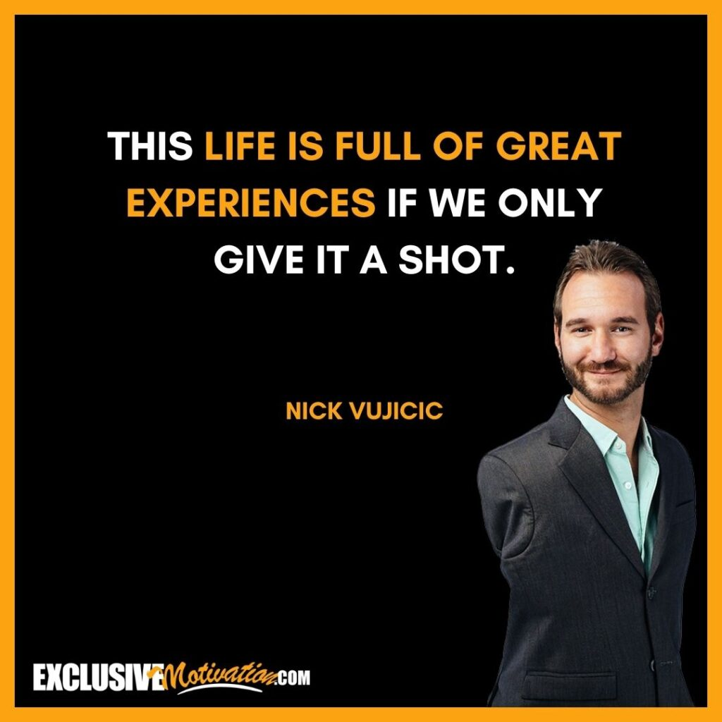 Best Nick Vujicic Quotes