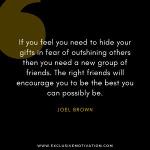 Best Joel Brown Quotes