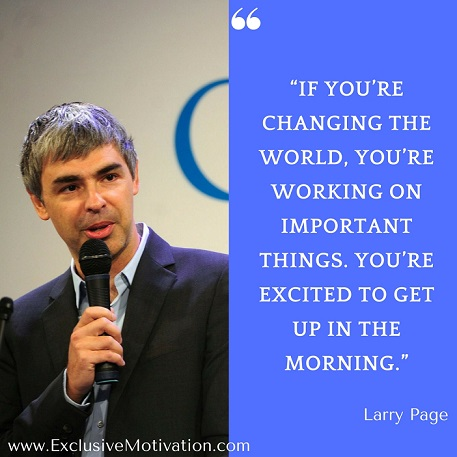 larry page quotes exclusive motivation