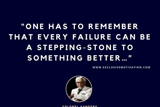 Colonel Sanders Quotes