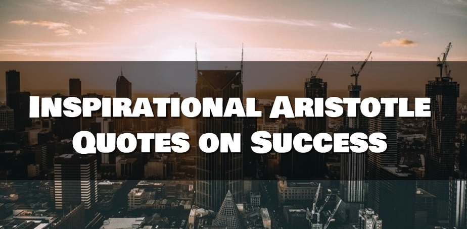 Inspirational Quotes Aristotle By Ibbds: Inspirational Aristotle Quotes On Success