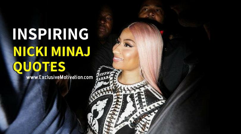 Nicki Minaj Pics With Quotes: Inspiring Nicki Minaj Quotes