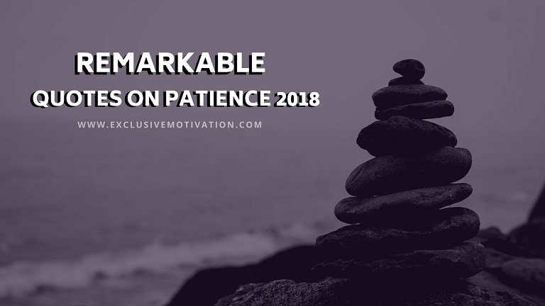 Quotes on Patience 2018
