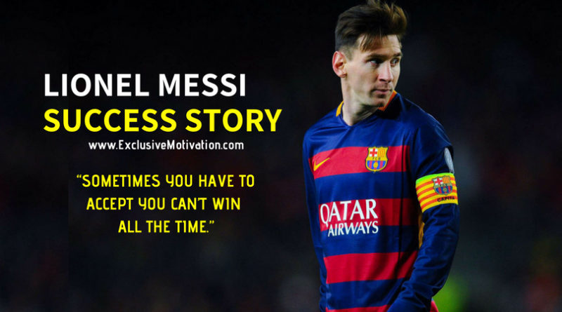 Lionel Messi Success Story
