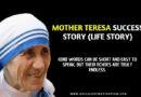 Mother Teresa Success Story