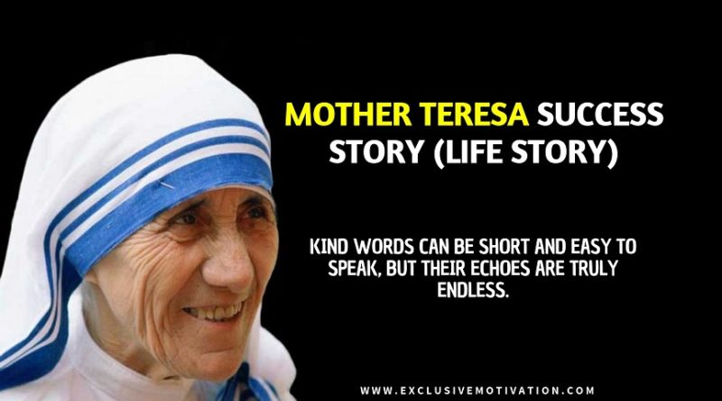 Mother Teresa Success Story