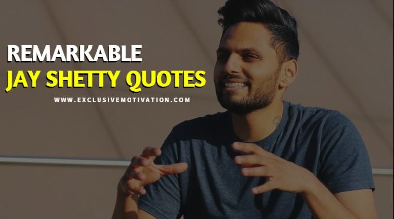 Remarkable Jay Shetty Quotes Exclusive Motivation