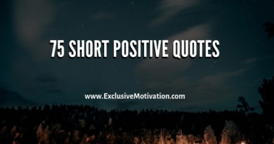 75 Short Positive Quotes