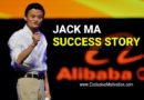 Inspirational Jack Ma Success Story
