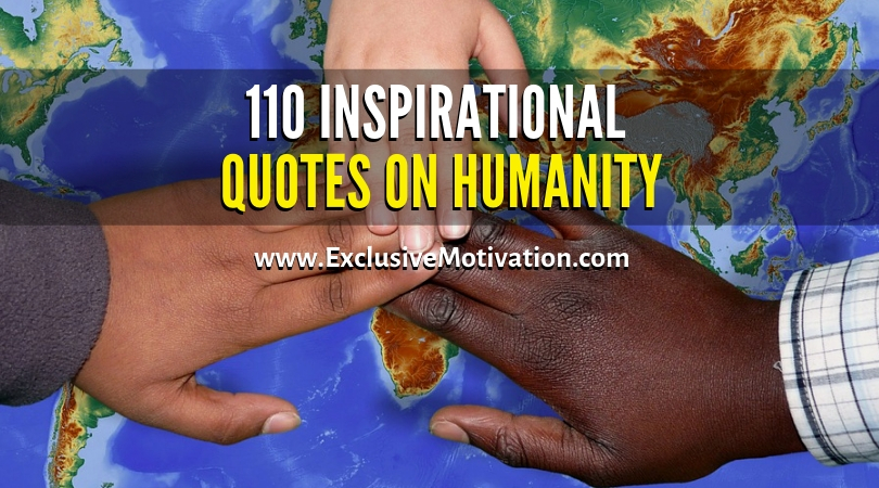 Inspirational Quotes On Humanity