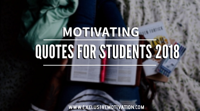 Motivational Quotes For Students 2018