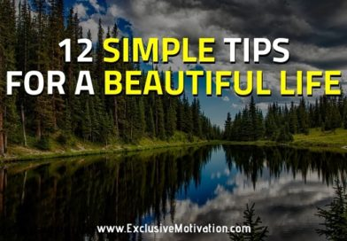 12 Simple Tips for a Beautiful Life