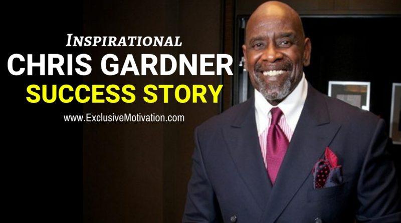 Chris Gardner Success Story
