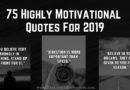 Motivational Quotes For 2019