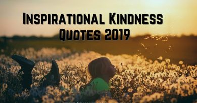 Inspirational Kindness Quotes 2019