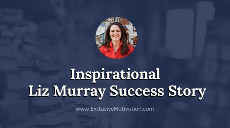 Liz Murray Success Story