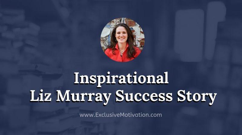Liz Murray Success Story