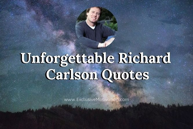 Richard Carlson Quotes