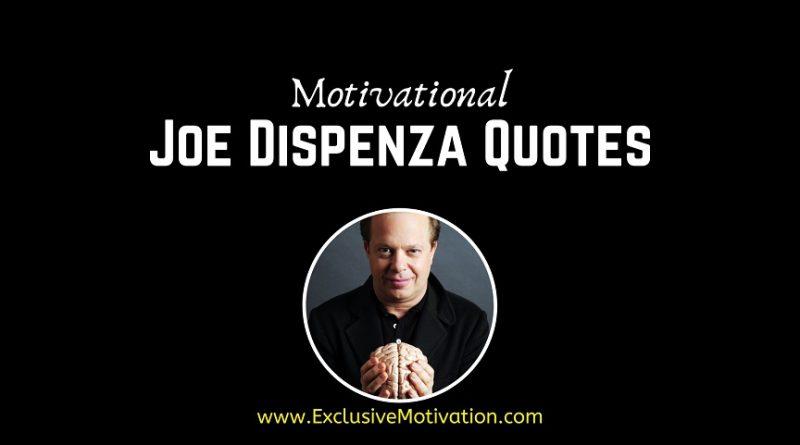 Motivational Joe Dispenza Quotes