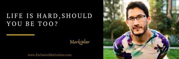 Markiplier Quotes on Motivation