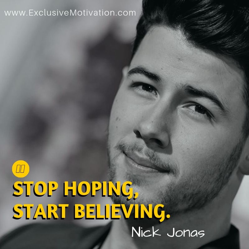 Nick Jonas Quotes On Motivation