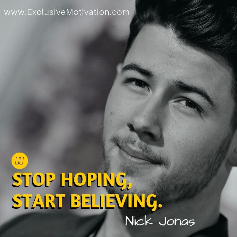 Nick Jonas Quotes On Motivation