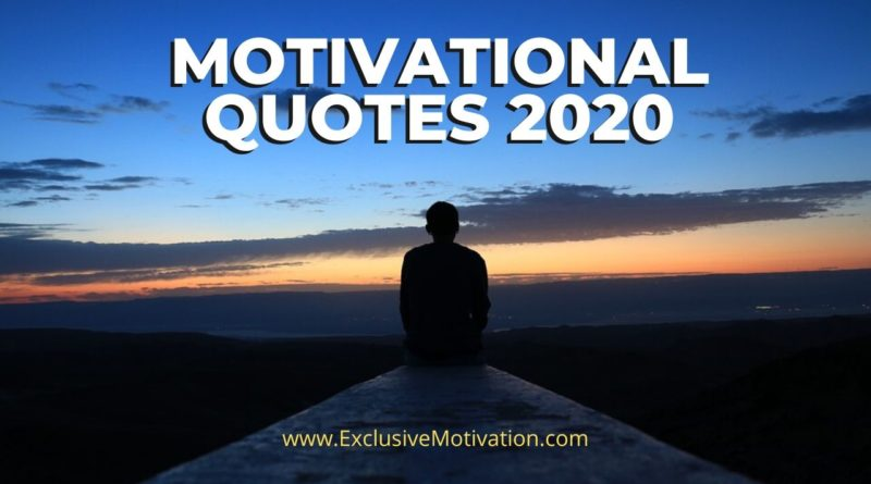 Motivational Quotes 2020