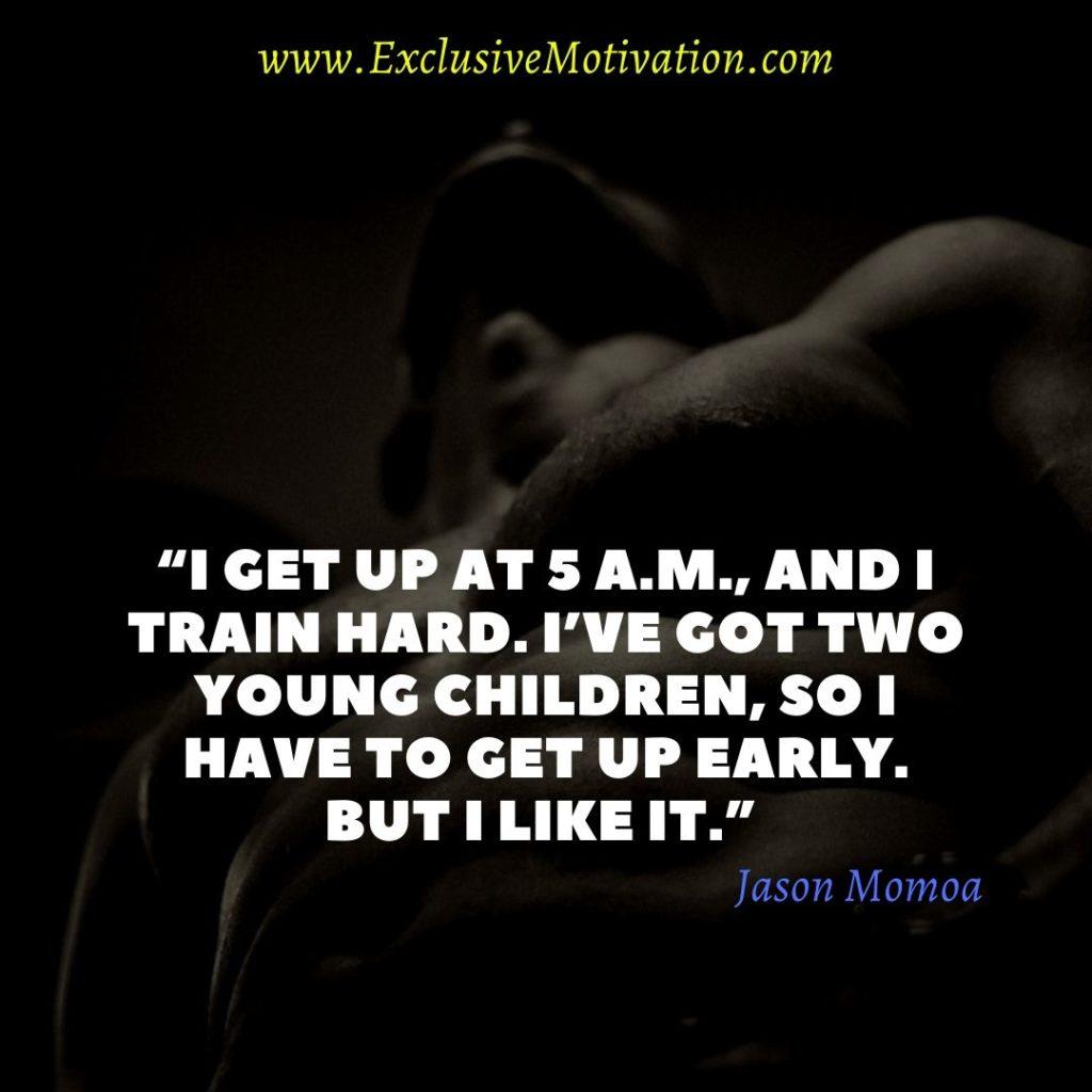 Motivational Jason Momoa Quotes