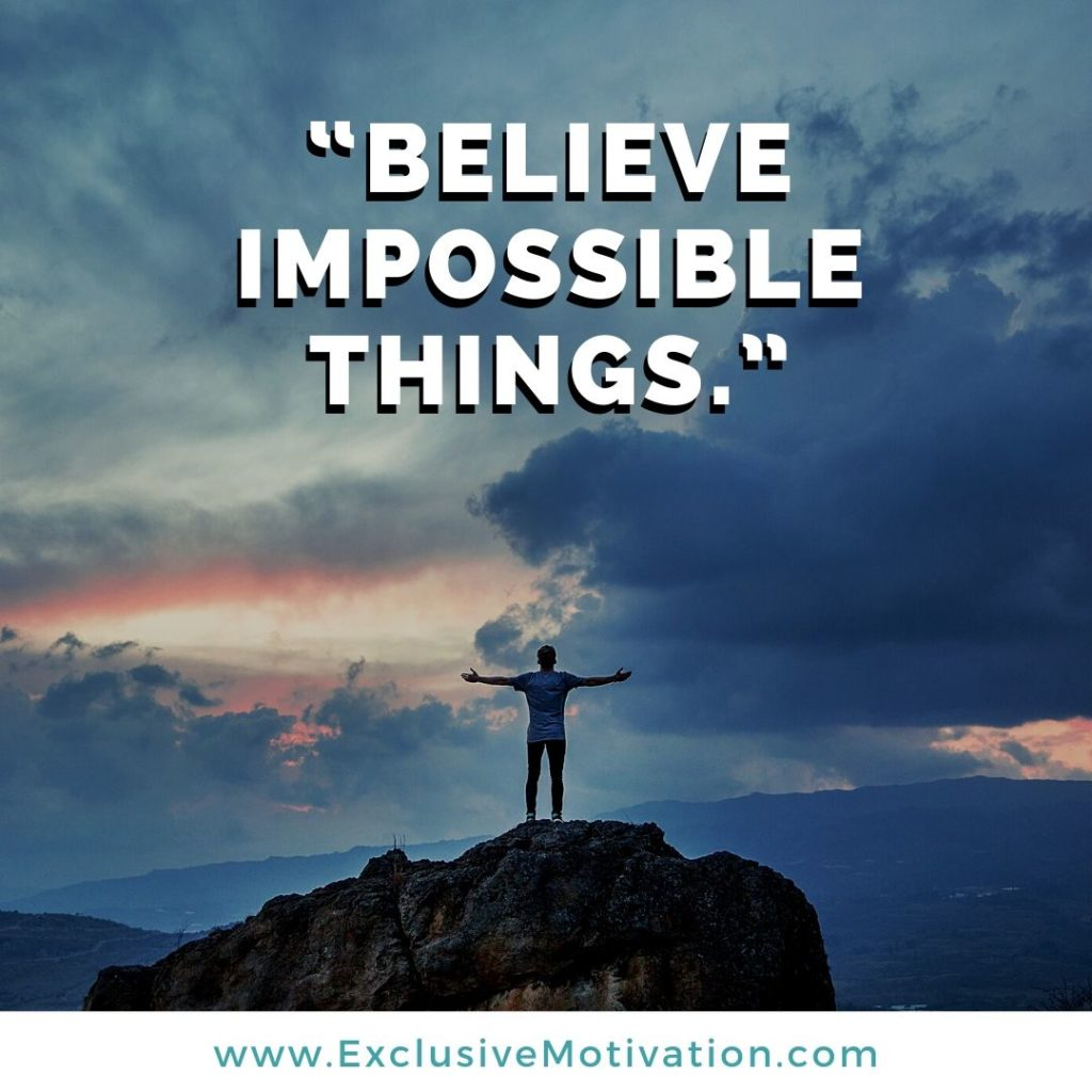 Top Believe Quotes on Motivation