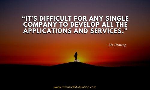 Top Ma Huateng Quotes (1)