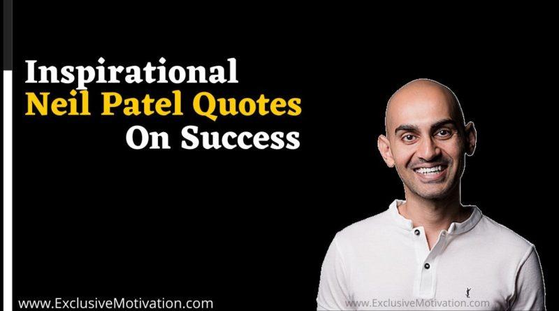 Top Neil Patel Quotes On Success