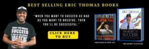 Top Eric Thomas Books