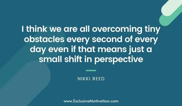 Top Nikki Reed Quotes
