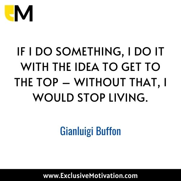 Top Gianluigi Buffon Quotes
