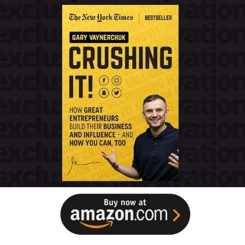 CRUSHING IT by garyvee