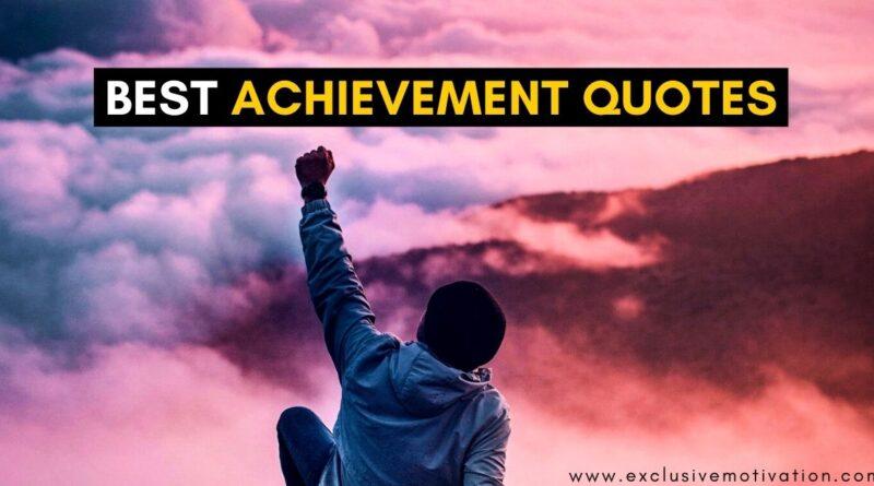 Best Achievement Quotes