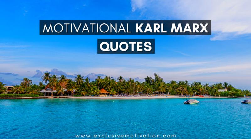 Best Karl Marx Quotes