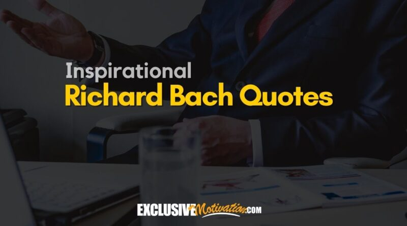 Best Richard Bach Quotes