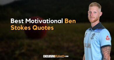 Best Ben Stokes Quotes